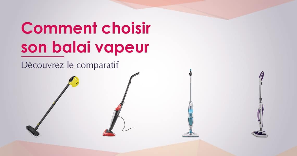 Comparatif nettoyeur vapeur aspirateur aspirateur for Quel balai vapeur choisir