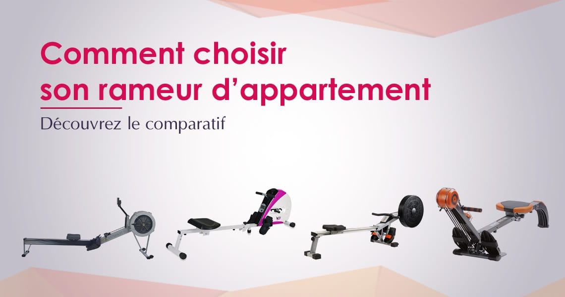 Comparatif Rameur Appartement