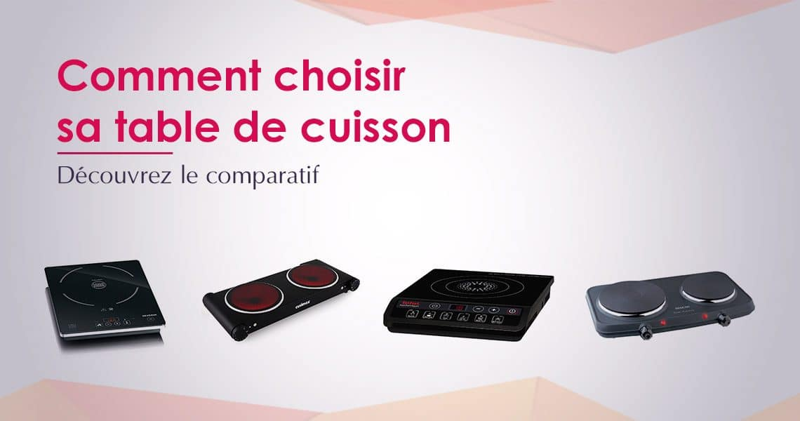 Meilleure table de cuisson 2017 top 10 et comparatif - Comparatif table cuisson induction ...