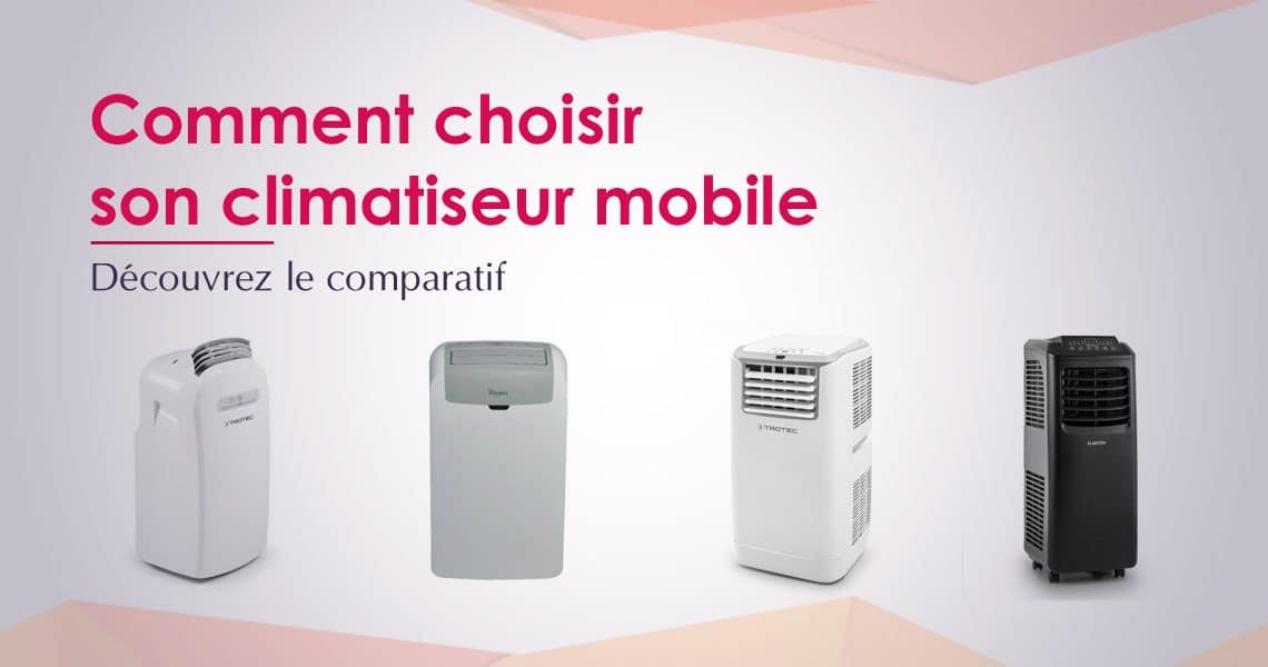 finest meilleur climatiseur mobile u comparatif tests avis with climatiseur mobile bosch. Black Bedroom Furniture Sets. Home Design Ideas