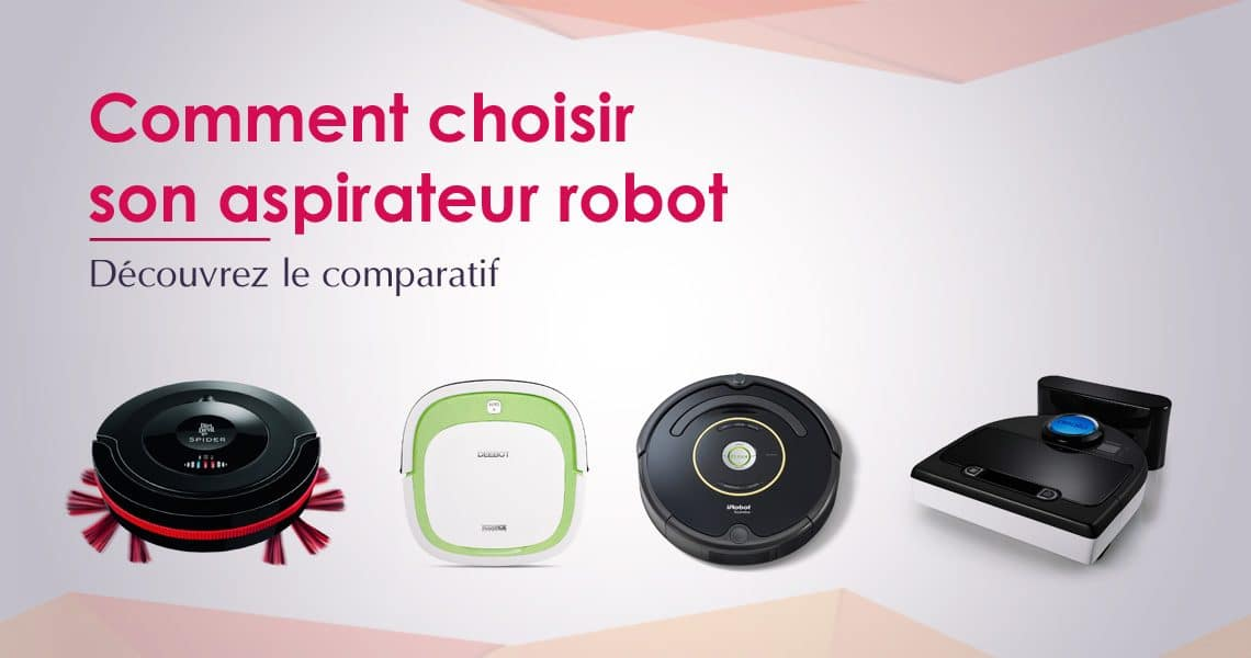 meilleur aspirateur robot 2019 guide d 39 achat et comparatif. Black Bedroom Furniture Sets. Home Design Ideas