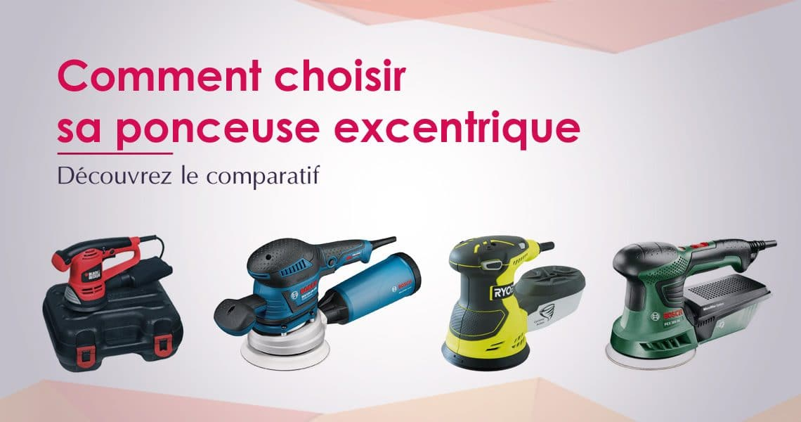 Top 5 ponceuse excentrique