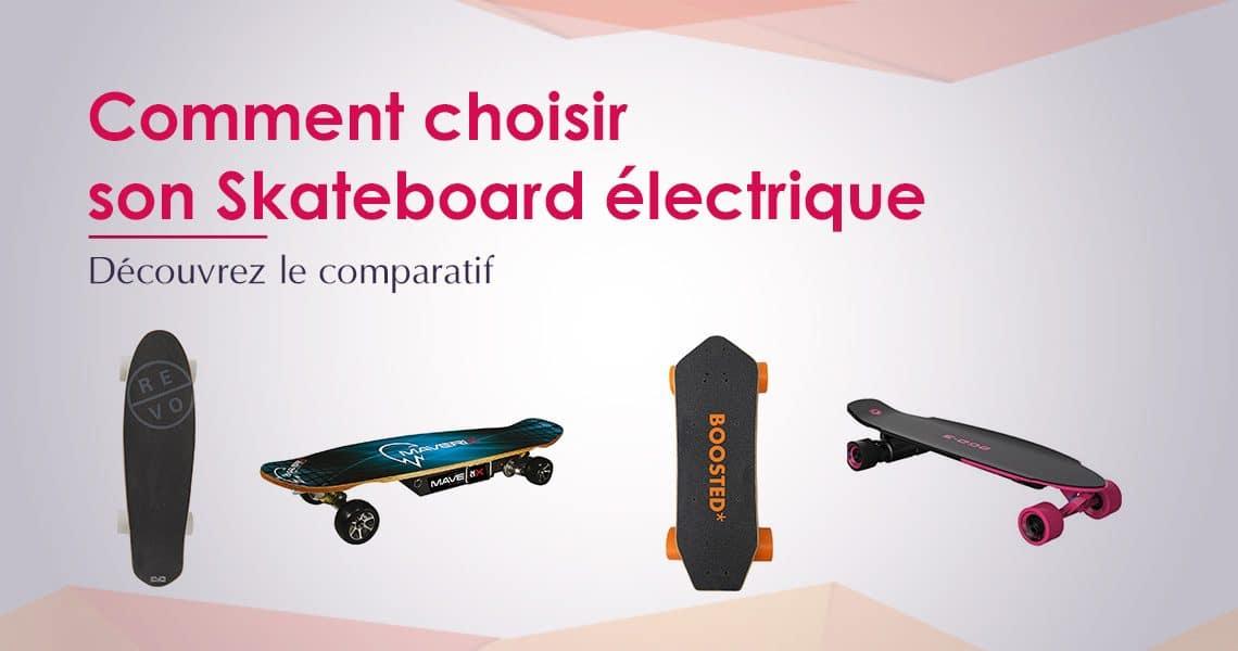 Comparatif des meilleurs skateboards électriques en 2019