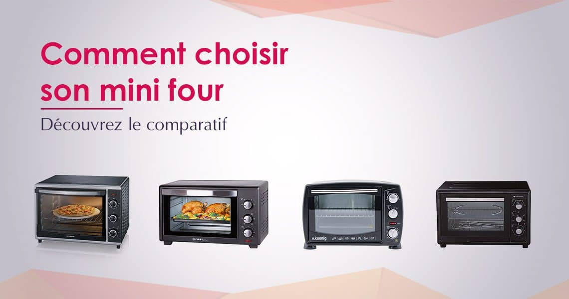 Meilleur mini four 2019 – Comparatif, Tests, Avis dca882850d56