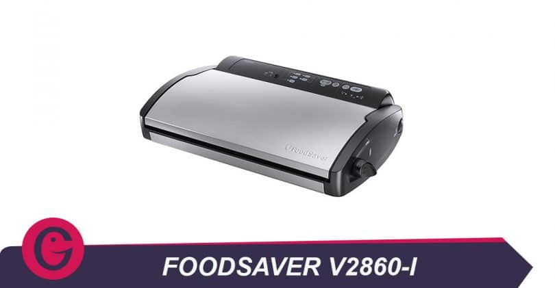 Conserver sous vide avec le FoodSaverV2860-I